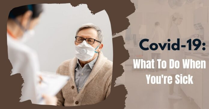 Covid-19_ What To Do When You're Sick-b733c51a